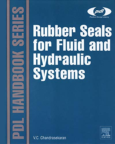 Rubber Seals for Fluid and Hydraulic Systems: Chellappa Chandrasekaran
