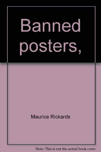 Banned posters,: Maurice Rickards