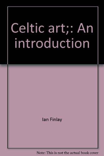 9780815550181: Celtic art;: An introduction