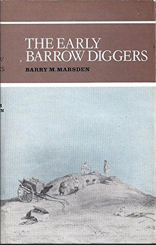 The early barrow-diggers: Marsden, Barry M