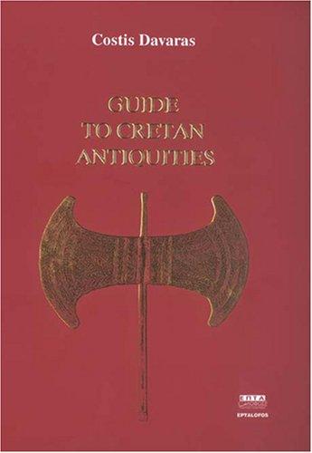 Guide to Cretan Antiquities: Costis Davaras