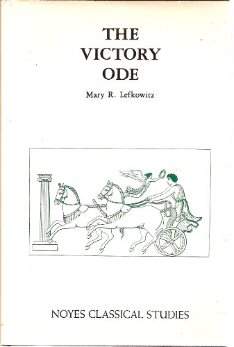 9780815550457: The Victory Ode: An Introduction (Noyes Classical Studies) (English and Ancient Greek Edition)