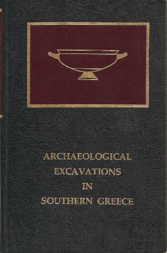9780815550488: Archaeological Excavations in Southern Greece