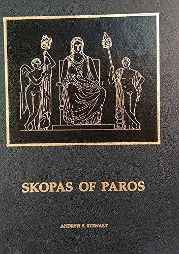 SKOPAS OF PAROS: Stewart, Andrew F.