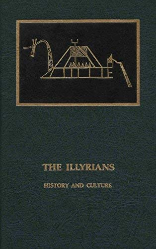 9780815550525: The Illyrians: History and Culture