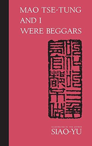 9780815600152: Mao Tse-Tung and I Were Beggars