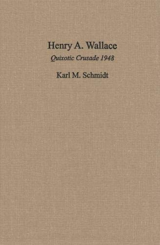 Henry A. Wallace (Hardcover): Karl M. Schmidt