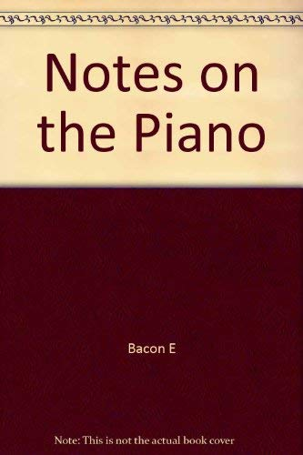 9780815600305: Notes on the Piano