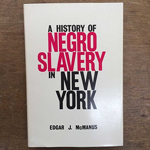 9780815600480: History of Negro Slavery in New York