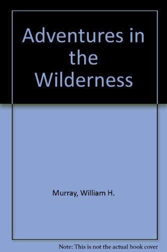 9780815600718: Adventures in the Wilderness