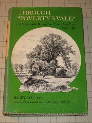 "Through ""Poverty's Vale"": A Hardscrabble Boyhood in Upstate New York, 1832-1862 (..."