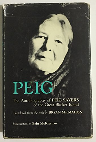 9780815601067: Peig: The autobiography of Peig Sayers of the Great Blasket Island