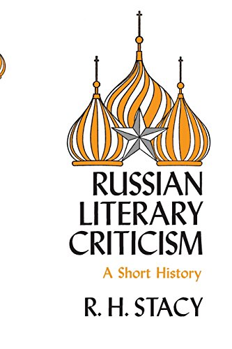 Russian Literary Criticism, a Short History: Stacy, Robert H.