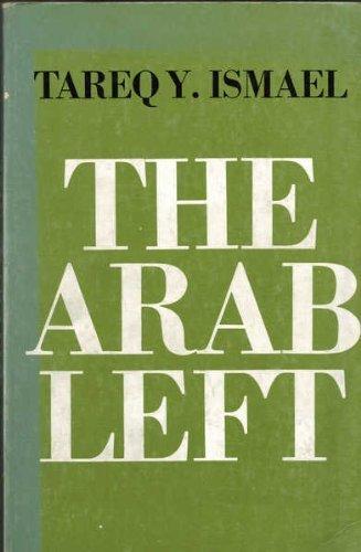 9780815601258: The Arab Left