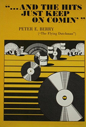 And the Hits Just Keep on: Peter E. Berry