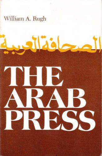 9780815601593: The Arab Press