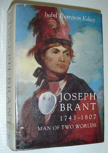 9780815601821: Joseph Brant, 1743-1807, man of two worlds (An Iroquois book)