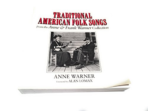 TRADITIONAL AMERICAN FOLK SONGS FROM THE ANNE: Warner, Anne &