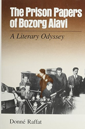 The Prison Papers of Bozorg Alavi: a Literary Odyssey: Raffat, Donne