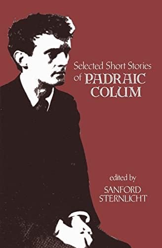 Selected Short Stories of Padraic Colum (Irish Studies): Padraic Colum
