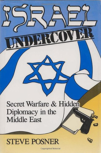 9780815602200: Israel Undercover: Secret Warfare and Hidden Diplomacy in the Middle East (Contemporary Issues in the Middle East)