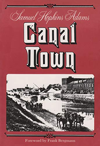 Canal Town (New York Classics): Adams, Samuel Hopkins
