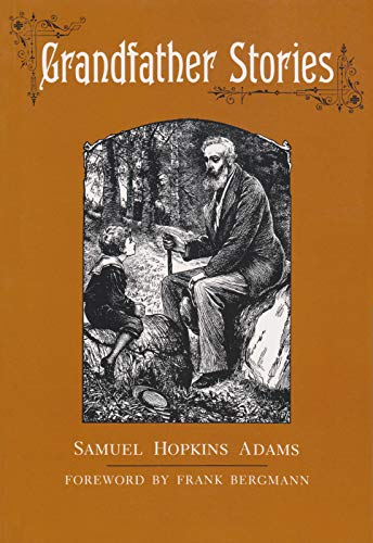 Grandfather Stories (New York Classics): Adams, Samuel Hopkins