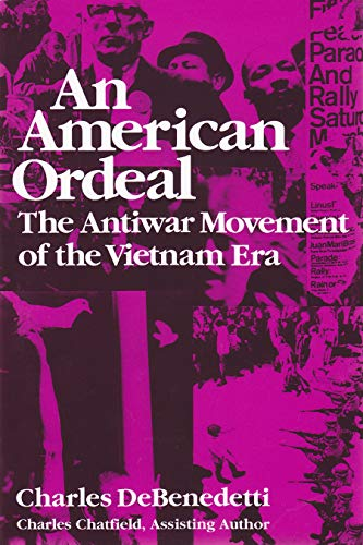 9780815602453: An American Ordeal: The Antiwar Movement of the Vietnam Era (Syracuse Studies on Peace and Conflict Resolution)