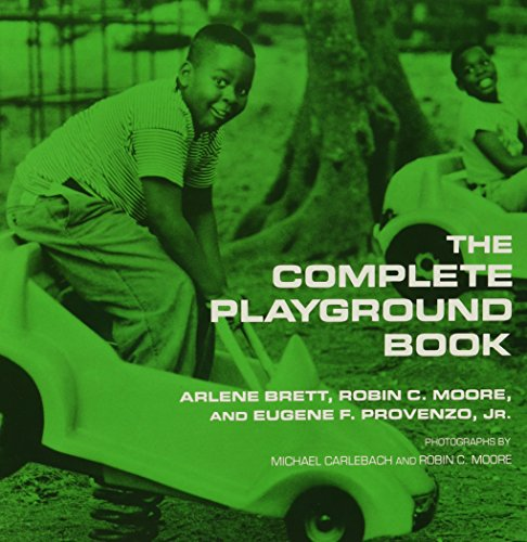 The Complete Playground Book: Michael L. Carlebach