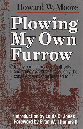 9780815602767: Plowing My Own Furrow (Peace and Conflict Resolution)