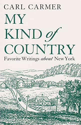 My Kind of Country (New York Classics) (081560310X) by Carl Carmer