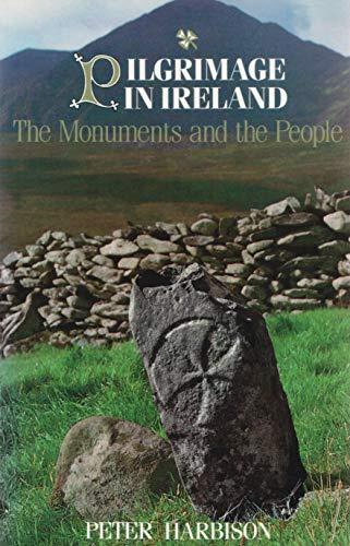 9780815603122: Pilgrimage in Ireland: The Monuments and the People (Irish Studies)
