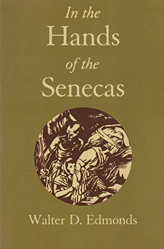 In the Hands of the Senecas: Walter D. Edmonds