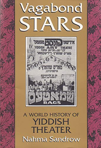 9780815603290: Vagabond Stars: A World of Yiddish Theater (Judaic Traditions in Literature, Music, and Art)