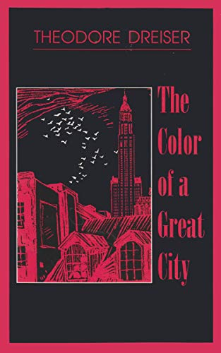 The Color of a Great City (New York Classics): Dreiser, Theodore