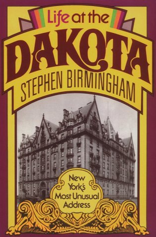 9780815603382: Life At the Dakota: New York's Most Unusual Address (New York State Series)