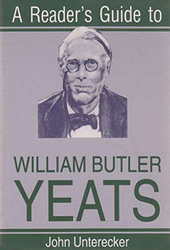 9780815603405: A Reader's Guide to William Butler Yeats (Reader's Guides)