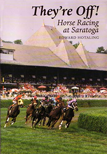 9780815603504: They're Off! Horse Racing Saratoga: Horse Racing at Saratoga (New York State Series)