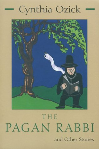 9780815603511: The Pagan Rabbi and Other Stories (Library of Modern Jewish Literature)