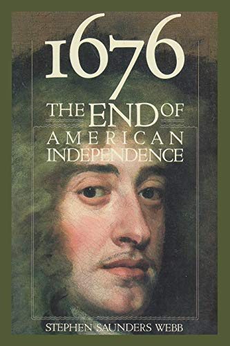 9780815603610: 1676: The End of American Independence