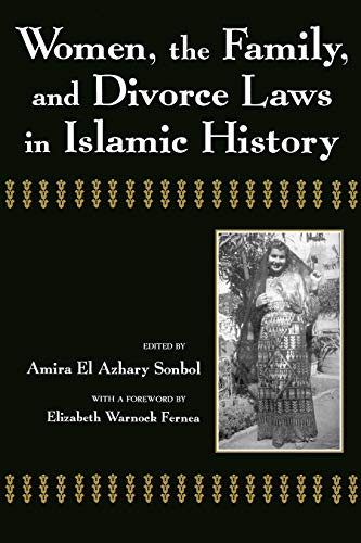 Women, the Family, and Divorce Laws in Islamic History (Contemporary Issues in the Middle East)