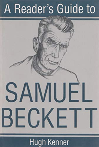 9780815603863: Reader's Guide To Samuel Beckett (Reader's Guides)