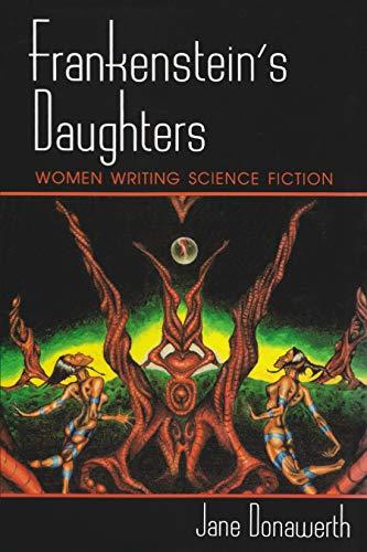 9780815603955: Frankenstein's Daughters: Women Writing Science Fiction