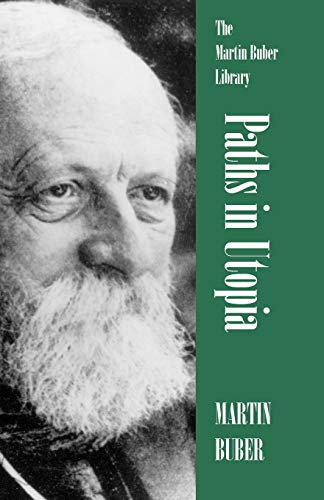 9780815604211: Paths in Utopia (Martin Buber Library)