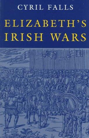 9780815604358: Elizabeth's Irish Wars (Irish Studies)