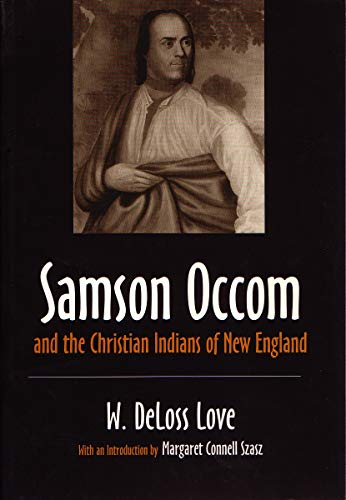 9780815604365: Samson Occom and the Christian Indians of New England (The Iroquois and Their Neighbors)