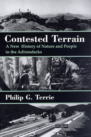 9780815604457: Contested Terrain: A New History of Nature and People in the Adirondacks