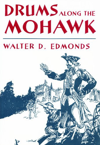 Drums Along the Mohawk (New York Classics) (0815604572) by Edmonds, Walter D.