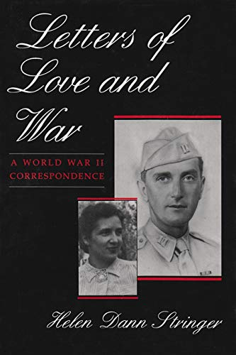 9780815604723: Letters of Love and War: A World War II Correspondence