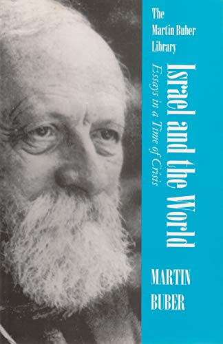 9780815604815: Israel and the World: Essays in a Time of Crisis (Martin Buber Library)
